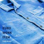 ヨーロッパの洗練されたワークウェア「ユーロワーク」のカバーオールジャケットやショップコートなどおすすめ5選!