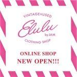 New  open!!Elulu by JAM Limited Online Shop
