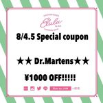 Dr.Martin special coupon 本日最終日です♡