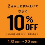 ~2BUY10%OFF SALE~in桃谷店